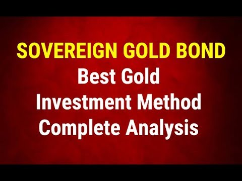 Sovereign Gold Bond - Best Gold Investment Method - Complete Analysis  By Paisa To Banega