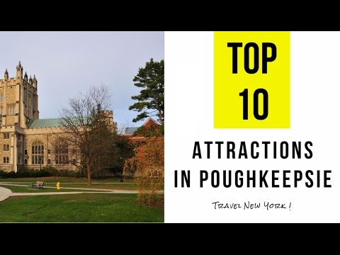 Top 10. Best Tourist Attractions in Poughkeepsie - New York