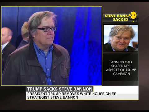 President Donald Trump sacks White House Chief Strategist Steve Bannon
