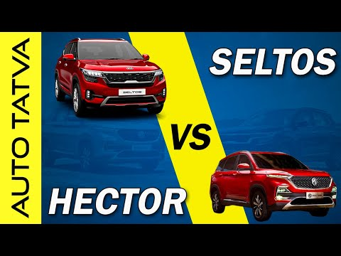 Kia Seltos Vs MG Hector : Which Automatic Is Best For You? | Comparison | Auto Tatva