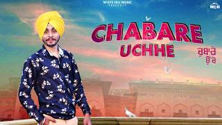 Chabare Uchhe (Motion Poster) Sher Singh | Rel on 17th June | White Hill Music