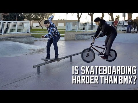 IS SKATEBOARDING HARDER THAN BMX?