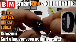 Bim smartpro akıllı bileklik. Cihazınız şarj olmuyor veya açılmıyorsa bu işlemi deneyin.