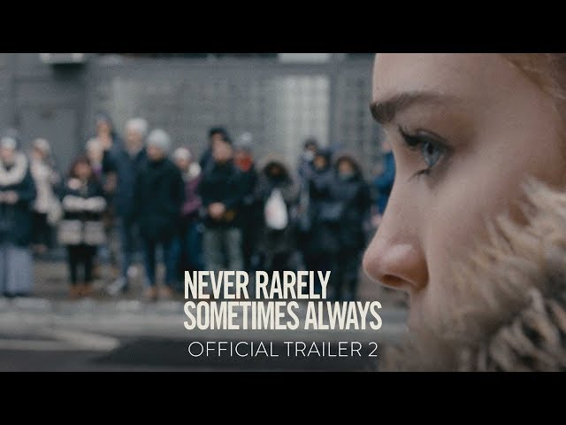 NEVER RARELY SOMETIMES ALWAYS - Official Trailer #2 - At Home On Demand April 3