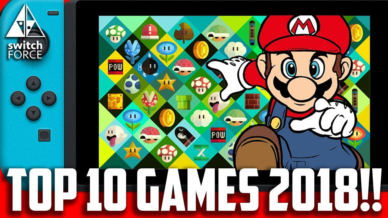 Top 10 Switch Games 2018 Confirmed Releases Youtube