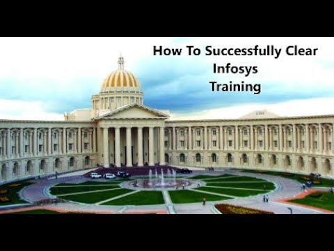 How to clear Infosys Mysore Training successfully 2018