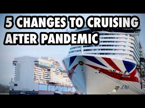 5 Ways Cruising Could Change After the Pandemic
