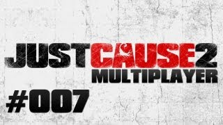 JUST CAUSE 2 MULTIPLAYER MOD #007 - Weil Baum