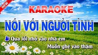 Karaoke Nói Với Người Tình - Song Ca