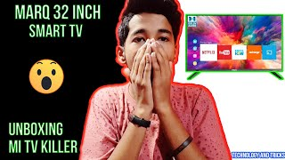 Unboxing and Review Marq 32 inch Smart TV in hindi