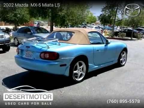 2002 Mazda MX 5 Miata   DESERT MOTOR