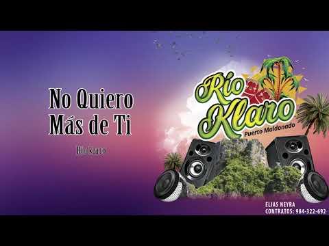 No Quiero Más De Ti - Rio Klaro 2020