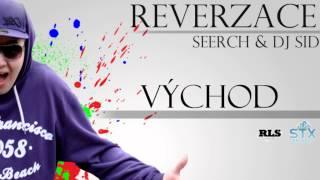SEERCH & DJ SID - Východ (Reverzace EP 2012)