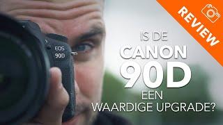 Is de 90D een waardige upgrade? - Canon 90D Review - Kamera Express
