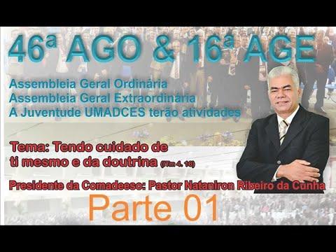 Consagração e Recebimento de Ministros e Missionárias na 46 AGO Parte 1