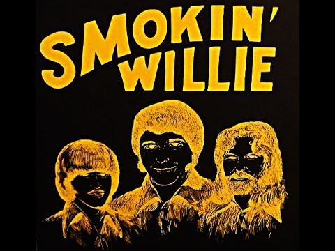 Smokin' Willie - Smokin' Willie (1972) [Full Album] US Heavy Psychedelic Blues Rock