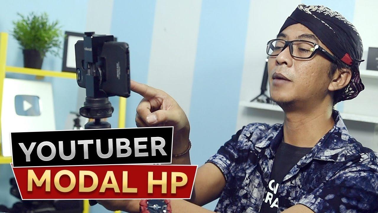 Cara Menjadi Youtuber Pemula Modal Hp Youtube