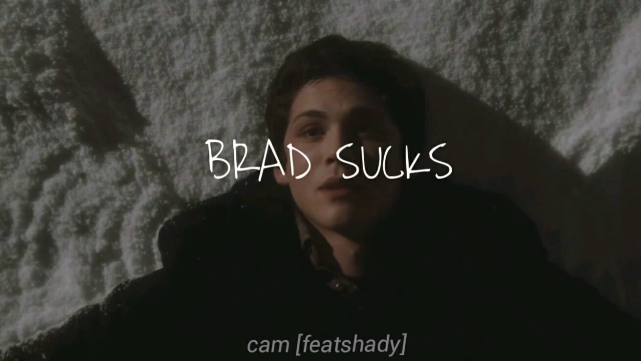 Brad sucks's songs