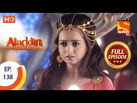 Aladdin - Ep 138 - Full Episode - 25th February, 2019