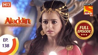 Aladdin - Ep 138 - Full Episode - 25th February, 2019