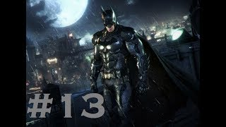 Batman Arkham Knight Hard Difficulty Part #13 - Two Face Victim