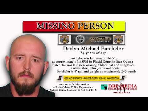 DRB MEDIA COMMUNICATIONS DIGITAL NEWS -(040618) -DAYLYN MICHAEL BATCHELOR MISSING PERSON