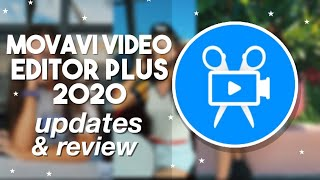 New Movavi Video Editor Plus 2020 Updates and Review
