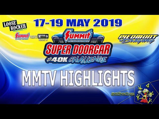 Super Doorcar $40K Challenge -  Summit Saturday Finals