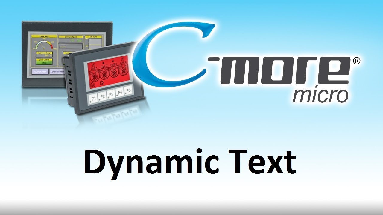 C-More Micro HMI -- How To Use Dynamic Text for touch screen display