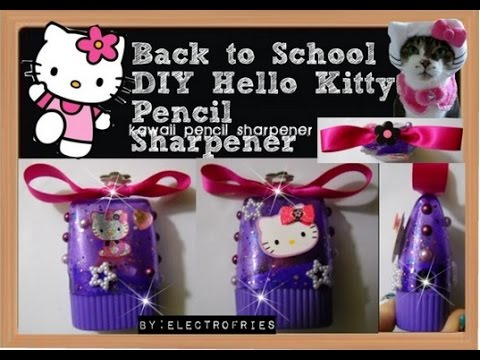 back to school diy hello kitty kawaii pencil sharpener