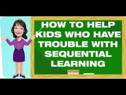 Teaching Strategies: How to Help Kids Who Have Trouble with Sequential Learning!