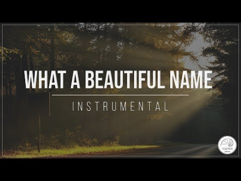 Repeat What a Beautiful Name - Hillsong (Instrumental) by
