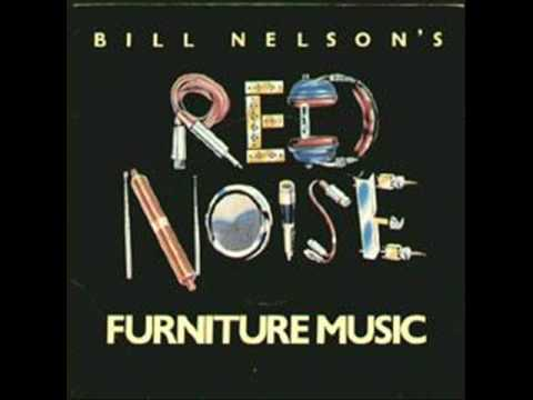 bill nelson's red noise furniture music single audio