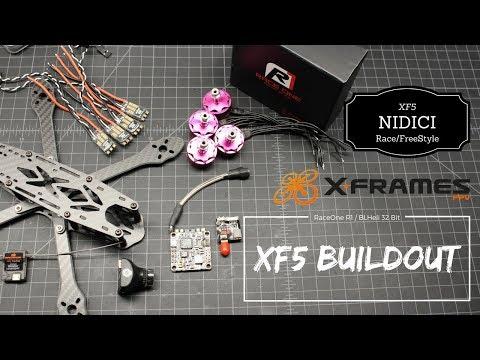 Nidici XF5 FreeStyle Frame, BLHeli 32bit & Race One R1's