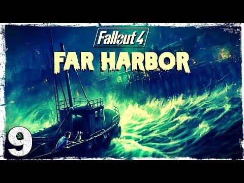 Смотреть прохождение игры Fallout 4 Far Harbor DLC. #9: Штурм Азалии.