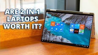 Are 2 in 1 Laptops Worth Purchasing?