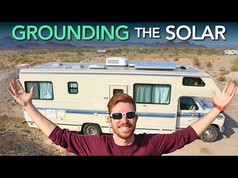 Solar Grounding + Wiring The 12V DC RV Electrical System To Solar