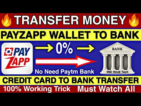 Transfer Money Credit Card to bank account Trick    Transfer Money Payzapp  Wallet to bank account🔥