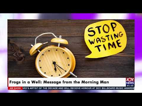 Message from the Morning Man - AM Show on Joy News (12-5-21)
