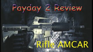 Loquendo - Payday 2: Rifle AMCAR Review [Xbox 360/PS3]