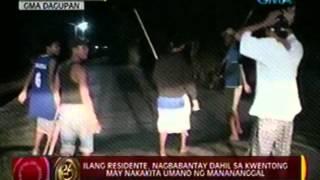 24 Oras: Ilang residente sa Dagupan, nagbabantay dahil sa kwentong may nakakita umano ng manananggal