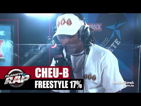 Youtube: [EXCLU] Cheu-B«Freestyle 17%» #PlanèteRap