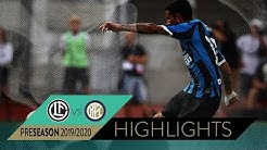 LUGANO 1-2 INTER   Highlights   INTER PRE-SEASON 2019/20