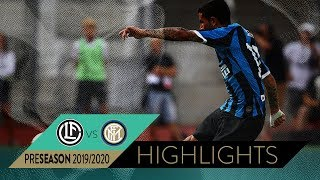 LUGANO 1-2 INTER | Highlights | INTER PRE-SEASON 2019/20