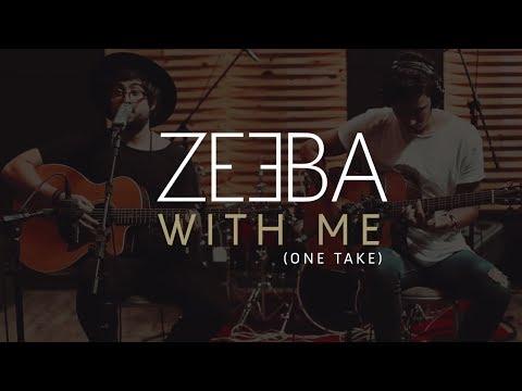 Zeeba - With Me (One Take Acoustic)