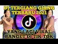 Dj Terngiang Ngiang Terbaru  Yang Lagi Viral Tik Tok  Mp3 - Mp4 Download