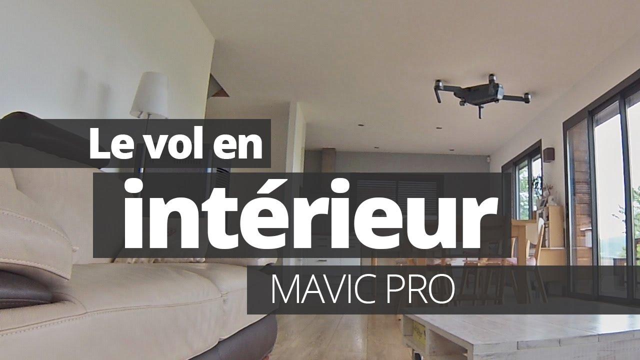 MAVIC PRO - Vol en intérieur + Mode Tripod - YouTube