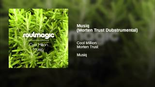 Musiq (Morten Trust Dubstrumental)