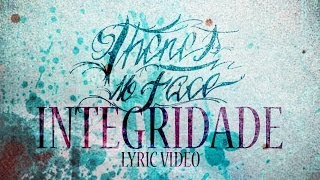 There's No Face - Integridade (Feat. Gilberto & Ygor ) [Official Lyric Video]