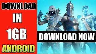 Fortnite Android Download 1Gb Ram | How To Download Fortnite | Download Fortnite Android
